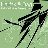 La Puta Bonita/ Pimp My Bass by Halifax