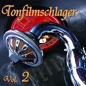 Play & Download Die Grossen Tonfilm Schlager Vol.2 by Various Artists | Napster