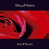 Play & Download End of Flowers by Diary Of Dreams | Napster