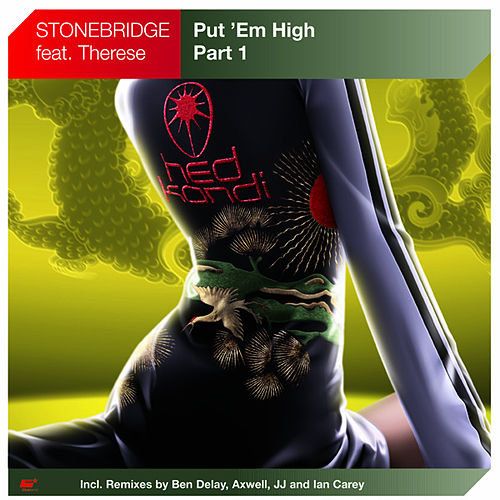 Play & Download Put ´Em High by Stonebridge | Napster