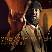 Play & Download Be Good by Gregory Porter | Napster