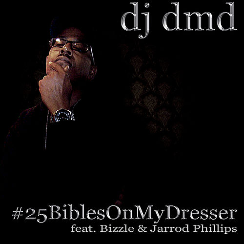Play & Download #25 Biblesonmydresser by DJ DMD | Napster