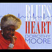 Blues Heart by Dorothy Moore