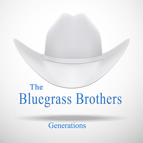 Generations by Bluegrass Brothers