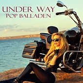 Play & Download Under Way Pop Balladen by Various Artists | Napster