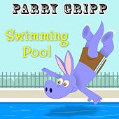 Play & Download Swimming Pool by Parry Gripp | Napster