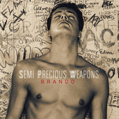 Play & Download Brando by Semi Precious Weapons | Napster