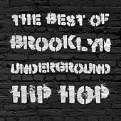Play & Download The Best of Brooklyn Underground Hip Hop by Various Artists | Napster