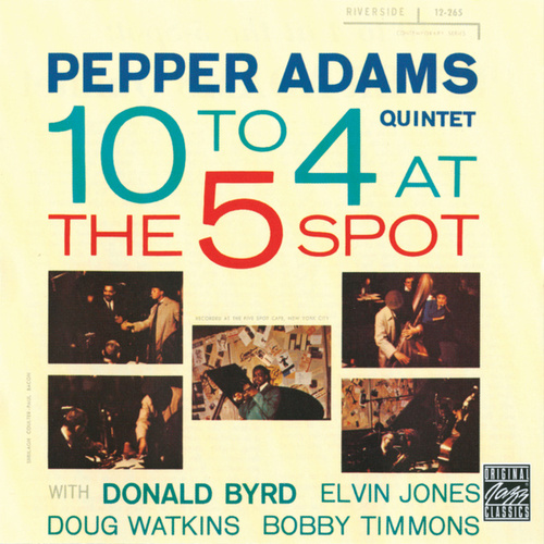 Play & Download 10 To 4 At The 5-Spot by Pepper Adams | Napster