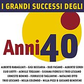 I Grandi Successi degli anni '40 by Various Artists
