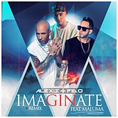 Play & Download Imagínate (feat. Maluma) (Remix) by Alexis Y Fido | Napster