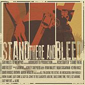 Play & Download Stand There and Bleed by 500 Miles To Memphis | Napster