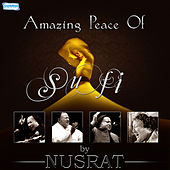 Play & Download Amazing Peace of Sufi by Nusrat by Nusrat Fateh Ali Khan | Napster