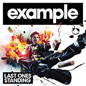 Play & Download Last Ones Standing by Example | Napster