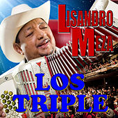 Play & Download Los Triple by Lisandro Meza | Napster