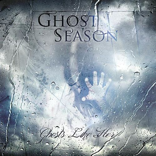 Ghosts Like Her by Ghost Season