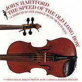 The Speed Of The Old Long Bow by John Hartford