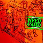 Play & Download Weed Card by Doug Johns | Napster