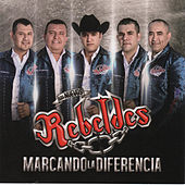 Play & Download Marcando la Diferencia by Los Nuevos Rebeldes | Napster