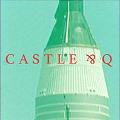 Play & Download Castle & Q by Castle | Napster