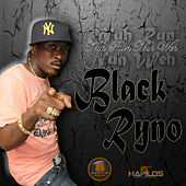 Play & Download Nuh Run Nuh Weh - Single by Blak Ryno | Napster