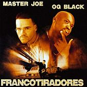 Play & Download Francotiradores by Master Joe | Napster