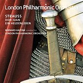 Strauss: Don Juan & Ein Heldenleben by London Philharmonic Orchestra