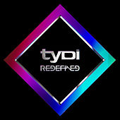 Redefined by Tydi