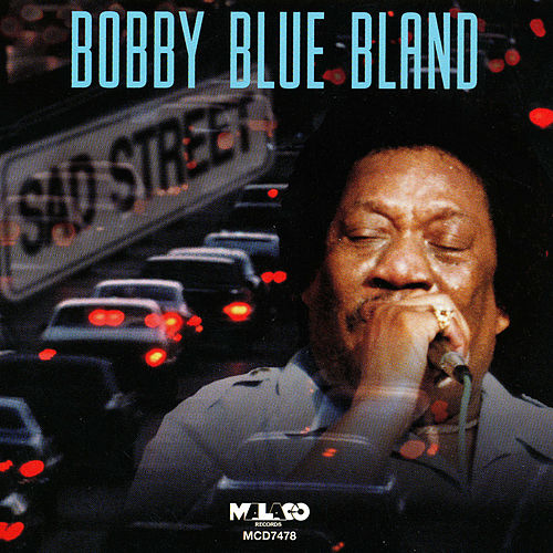 Play & Download Sad Street by Bobby Blue Bland | Napster