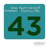 Great Composers: Rachmaninoff - Famous Moments from the Works of Sergei Rachmaninov by Various Artists