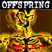 Play & Download Smash by The Offspring | Napster