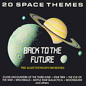 Play & Download Back To The Future (20 Space Themes) by Allen Toussaint | Napster