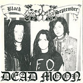 Black September / Echoes to You by Dead Moon