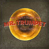 Play & Download Mr. Trumpet by Day Din | Napster
