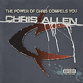The Power of Chris Compels You by Chris Allen