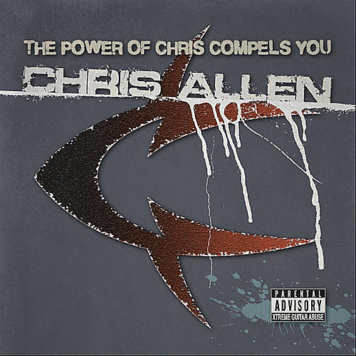 Play & Download The Power of Chris Compels You by Chris Allen | Napster