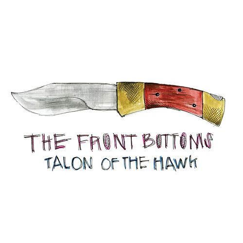 Play & Download Talon Of The Hawk [Commentary Version] by The Front Bottoms | Napster
