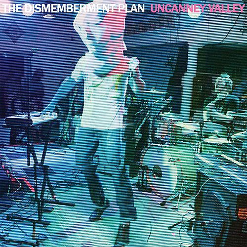 Play & Download Uncanney Valley [Commentary Version] by The Dismemberment Plan   Napster