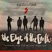 Play & Download The Edge of the Earth: Unreleased songs from the film