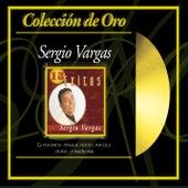 Play & Download Coleccion De Oro: 15 Exitos by Sergio Vargas | Napster