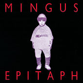 Play & Download Epitaph by Charles Mingus | Napster