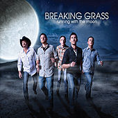 Play & Download Running With the Moon by Breaking Grass | Napster