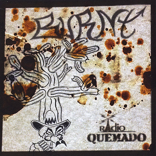 Play & Download Radio Quemado by Burnt | Napster