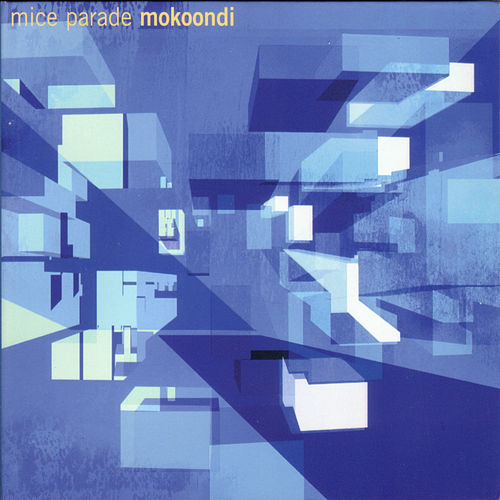 Mokoondi by Mice Parade