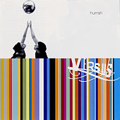 Play & Download Hurrah by Versus | Napster