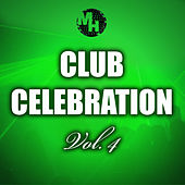 Play & Download Club Celebration, Vol. 4 by Various Artists | Napster