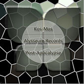 Play & Download Post-Apocalypse by Kosmos | Napster
