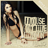 House Got Me Movin, Vol. 10 by Various Artists
