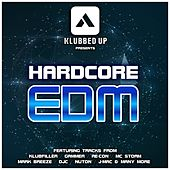 Hardcore EDM - EP by Various Artists