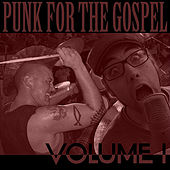 Punk for the Gospel: Benefit Compilation, Vol. 1 by Various Artists
